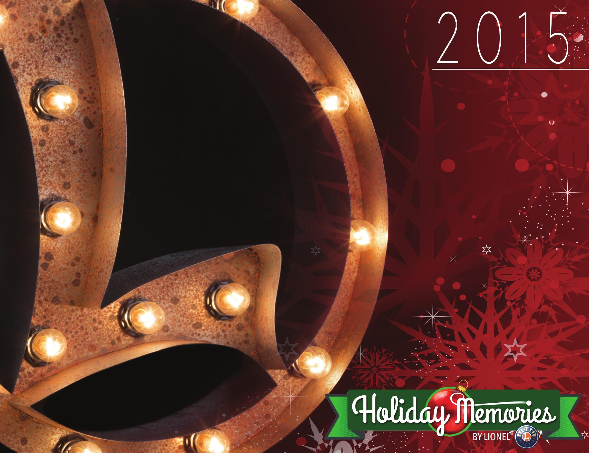 Lionel Catalogs - Holiday Memories 2015