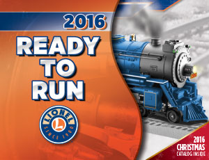 Lionel Catalogs - Ready To Run 2016 - Part 1